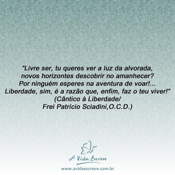 Liberdade A Vida Escreve